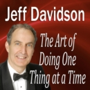 The Art of Doing One Thing at a Time - eAudiobook