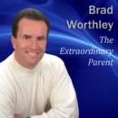 The Extraordinary Parent - eAudiobook
