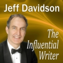 The Influential Writer : How To Captivate, Entertain, and Persuade in Writing - eAudiobook