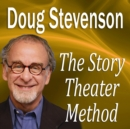 The Story Theater Method - eAudiobook