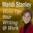 Wake Up Your Writing @ Work - eAudiobook