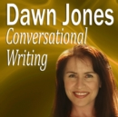 Conversational Writing : The Dos and Don'ts of Informal Writing - eAudiobook