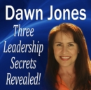 Three Leadership Secrets Revealed : 3-Success Methods to Motivate People to Action - eAudiobook