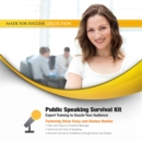 Public Speaking Survival Kit : Expert Training to Dazzle Your Audience - eAudiobook