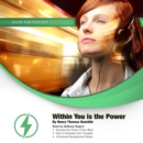 Within You Is the Power - eAudiobook