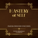 Mastery of Self - eAudiobook