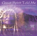 Great Spirit Told Me - eAudiobook