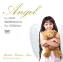 Angel Guided Meditations for Children - eAudiobook