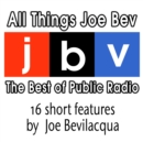 All Things Joe Bev - eAudiobook