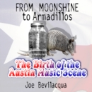 From Moonshine to Armadillos - eAudiobook
