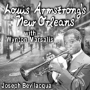 Louis Armstrong's New Orleans, with Wynton Marsalis - eAudiobook
