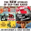The New Stories of Old-Time Radio - eAudiobook