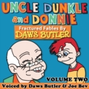 Uncle Dunkle and Donnie, Vol. 2 - eAudiobook