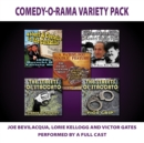 Comedy-O-Rama Variety Pack - eAudiobook