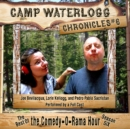 The Camp Waterlogg Chronicles 6 - eAudiobook