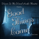 Good Things Come - eAudiobook