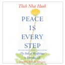 Peace Is Every Step - eAudiobook