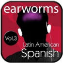 Rapid Spanish (Latin American), Vol. 3 - eAudiobook