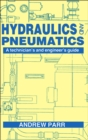 Hydraulics and Pneumatics : A technician's and engineer's guide - eBook