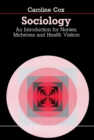 Sociology : An Introduction for Nurses, Midwives and Health Visitors - eBook