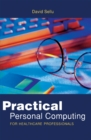 Practical Personal Computing for Healthcare Professionals - eBook