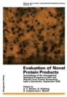 Evaluation of Novel Protein Products : Proceedings of the International Biological Programme (IBP) and Wenner-Gren Center Symposium Held in Stockholm, September 1968 - eBook