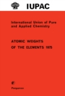 Atomic Weights of the Elements 1975 : Inorganic Chemistry Division Commission on Atomic Weights - eBook