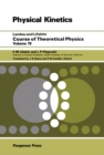 Course of Theoretical Physics : Physical Kinetics - eBook