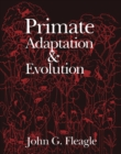 Primate Adaptation and Evolution - eBook