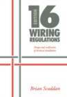 16th Edition IEE Wiring Regulations: Design and Verification of Electrical Installations - eBook