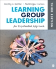 Learning Group Leadership : An Experiential Approach - eBook