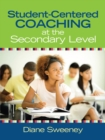Student-Centered Coaching at the Secondary Level - eBook