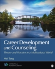 Career Development and Counseling : Theory and Practice in a Multicultural World - eBook