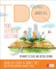 Text-Dependent Questions, Grades K-5 : Pathways to Close and Critical Reading - eBook