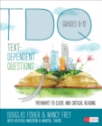 Text-Dependent Questions, Grades 6-12 : Pathways to Close and Critical Reading - eBook
