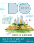 Text-Dependent Questions, Grades 6-12 : Pathways to Close and Critical Reading - Book