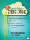 Fun-Size Academic Writing for Serious Learning : 101 Lessons & Mentor Texts--Narrative, Opinion/Argument, & Informative/Explanatory, Grades 4-9 - eBook