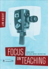 Focus on Teaching : Using Video for High-Impact Instruction - eBook