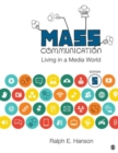 Mass Communication : Living in a Media World - Book