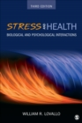 Stress and Health : Biological and Psychological Interactions - eBook