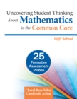 Uncovering Student Thinking About Mathematics in the Common Core, High School : 25 Formative Assessment Probes - eBook