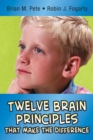 Twelve Brain Principles That Make the Difference - eBook