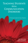 Teaching Students With Communication Disorders : A Practical Guide for Every Teacher - eBook