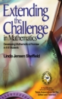 Extending the Challenge in Mathematics : Developing Mathematical Promise in K-8 Students - eBook