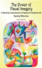 The Power of Visual Imagery : A Reading Comprehension Program for Students with Reading Difficulties - eBook
