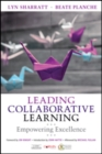 Leading Collaborative Learning : Empowering Excellence - Book