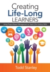 Creating Life-Long Learners : Using Project-Based Management to Teach 21st Century Skills - Book
