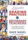 Effective Grading Practices for Secondary Teachers : Practical Strategies to Prevent Failure, Recover Credits, and Increase Standards-Based/Referenced Grading - eBook