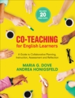 Co-Teaching for English Learners : A Guide to Collaborative Planning, Instruction, Assessment, and Reflection - Book