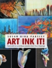 Art Ink It!: Paint With Ink and Make Jewelry from Your Clippings - eBook